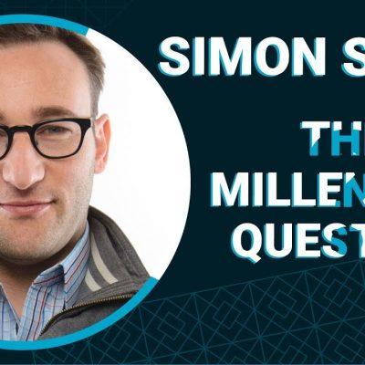 millennials Simon Sinek